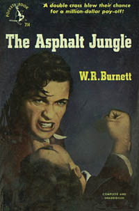 The Asphalt Jungle, by W.R. Burnett