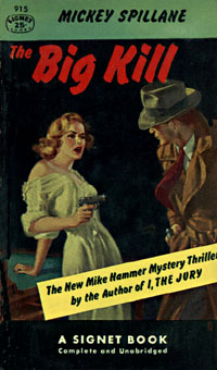 The Big Kill, by Mickey Spillane