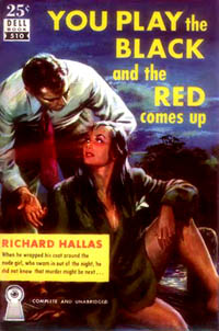 You Play the Black and the Red Comes Up, by Richard Hallas