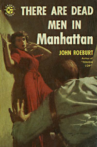 There Are Dead Men in Manhattan, by John Roeburt