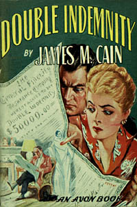 Double Indemnity, by James M. Cain