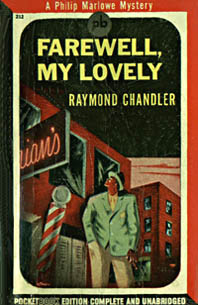 Farewell, My Lovely, by Raymond Chandler