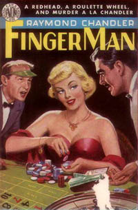 Finger Man, by Raymond Chandler