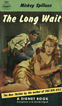 The Long Wait, by Mickey Spillane