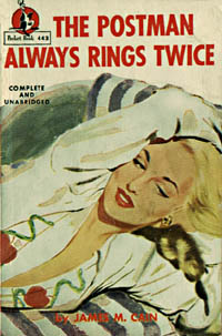 The Postman Always Rings Twice, by James M. Cain