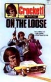 Crockett on the Loose, by Brad Lang